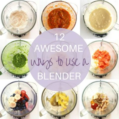 12 Awesome Ways To Use A Blender